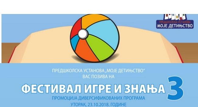 """Festival igre i znanja u vrtiću """"Mali kapetan"""" otvoren za svu decu grada"""