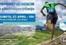 Zaljubljenici u prirodu, rekreativci, profesionalci budite deo planinske trke na KABLARU